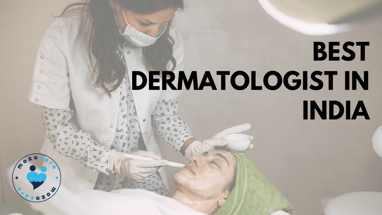 Best Dermatologist in India