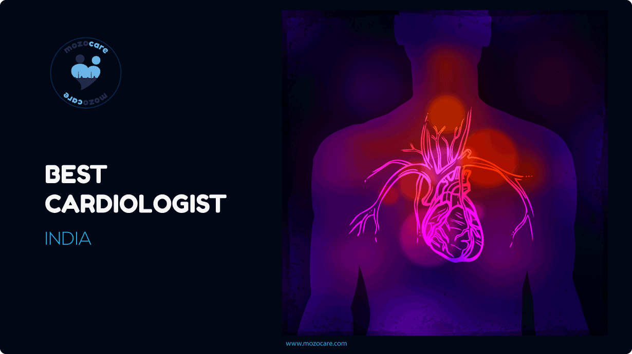 Best Cardiologist India